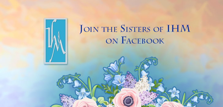 Join the Sisters of IHM on Facebook